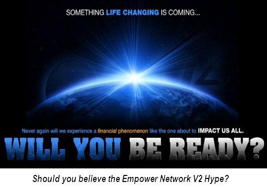 Empower Network V2 Hype